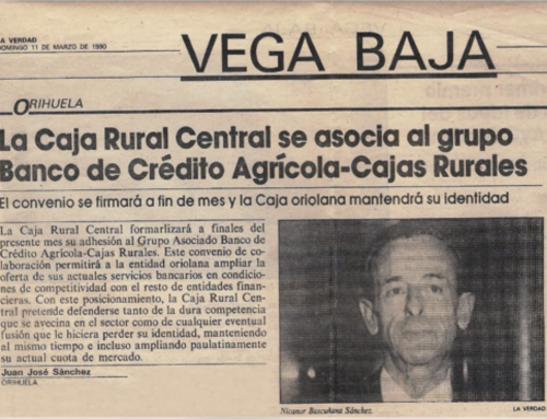 CAJA RURAL CENTRAL SE ASOCIA AL GRUPO BANCO DE CRÉDITO AGRÍCOLA-CAJAS RURALES (MARZO 1990)